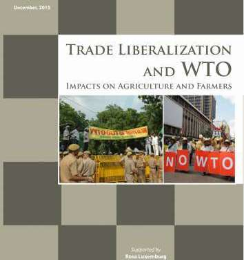 Trade Liberalization and WTO: Impacts on Agriculture and Farmers
