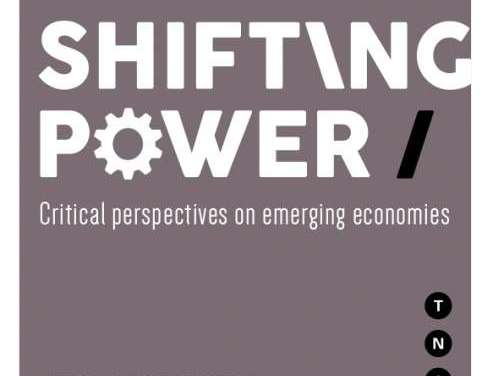 """Focus on the Global South Contributes to TNI's """"Shifting Power"""" Reader"""