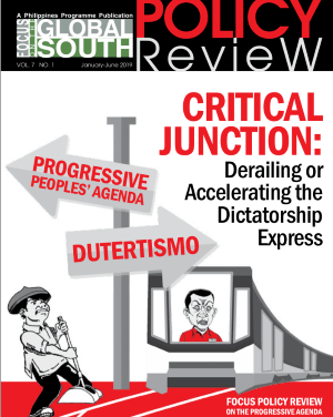 "Focus Policy Review 2019: ""Critical Junction: Derailing or Accelerating the Dictatorship Express"""