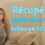 Recuperer apres des repas riches en FODMAP