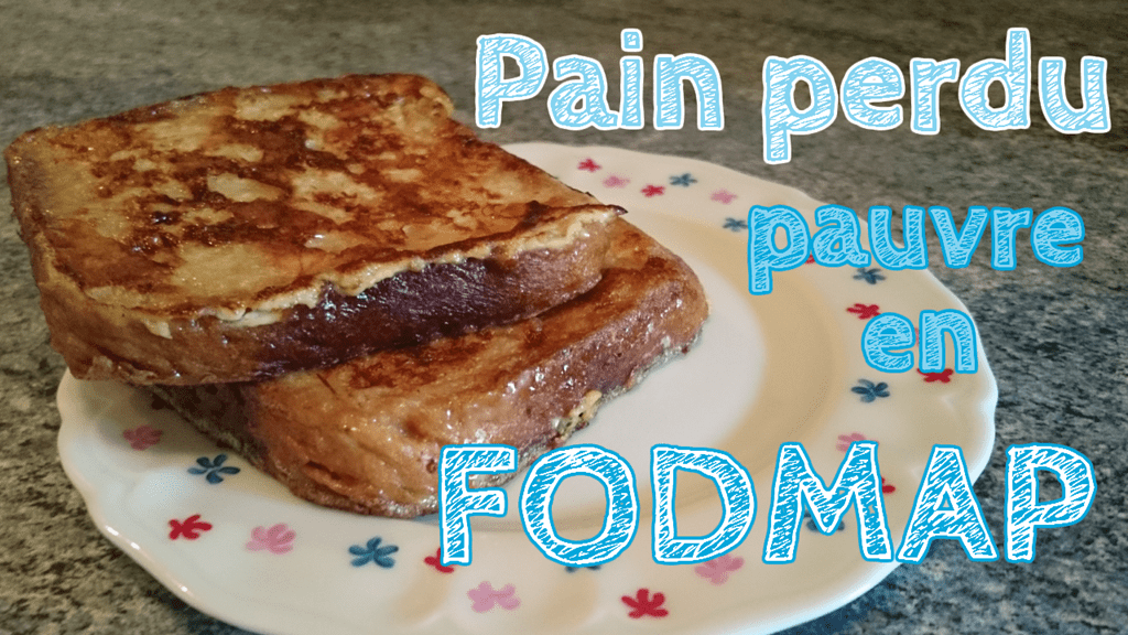 recette du pain perdu pauvre en fodmap et sans gluten. Black Bedroom Furniture Sets. Home Design Ideas