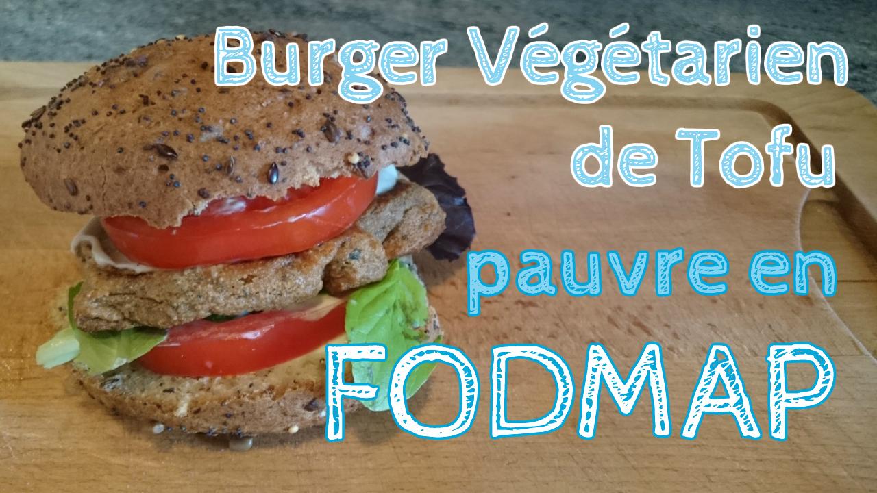 Recette du burger végétarien de tofu pauvre en FODMAP