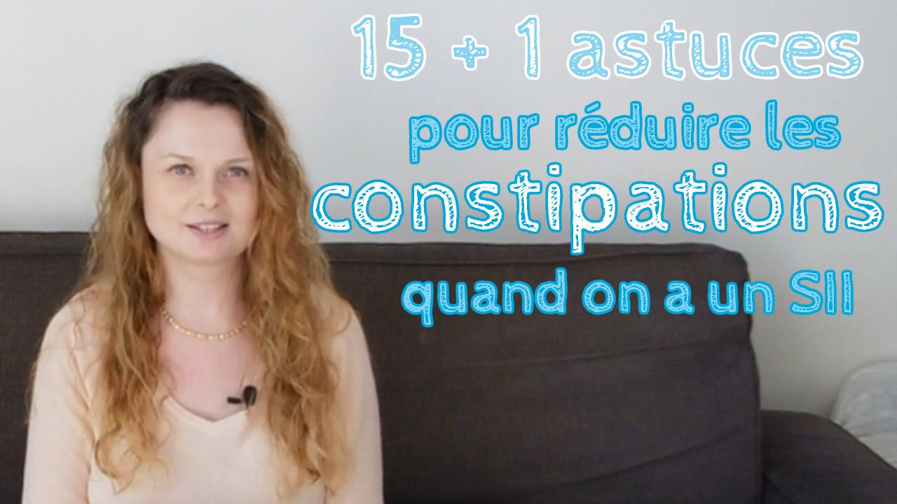 15 + 1 astuces pour réduire les constipations avec un SII