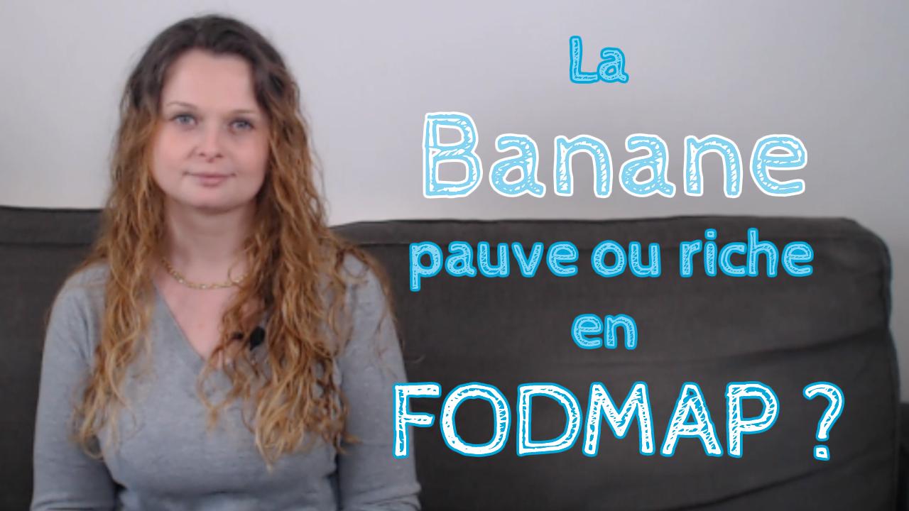 Est-ce que la banane est riche en FODMAP ?