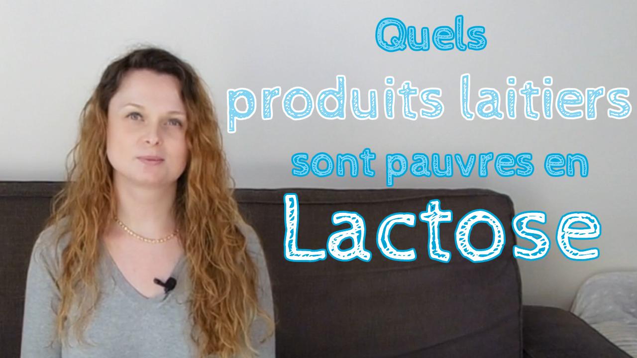 Quels produits laitiers sont pauvres en Lactose