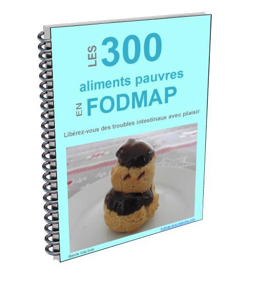 Liste des aliments pauvres  en FODMAP (ou sans FODMAP) – 2019