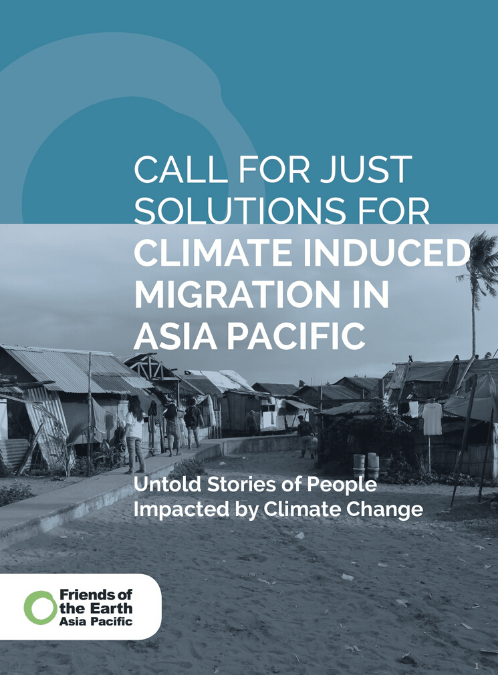 Call for Just Solutions for Climate Induced Migrants in Asia Pacific