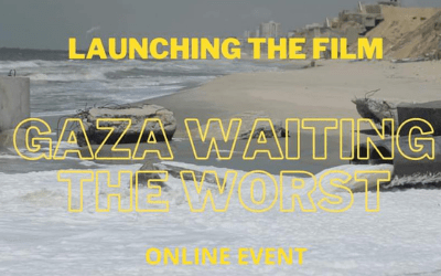 FILM LAUNCH: Gaza waiting the worst