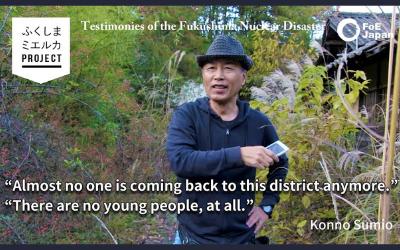 New VIDEO Testimony: Konno Sumio, Fukushima Evacuee