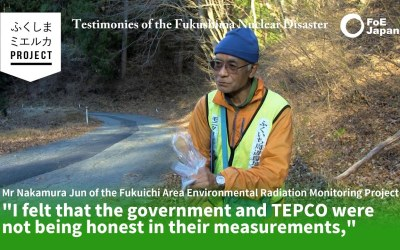 New VIDEO Testimony: Mr. Nakamura Jun, Fukuichi Area Environmental Radiation Monitoring Project