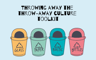 Launched! Toolkit: Throwing away the throw-away culture