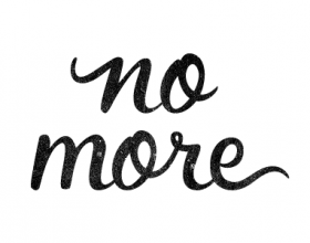 No More, a poem by Michelle Bryant