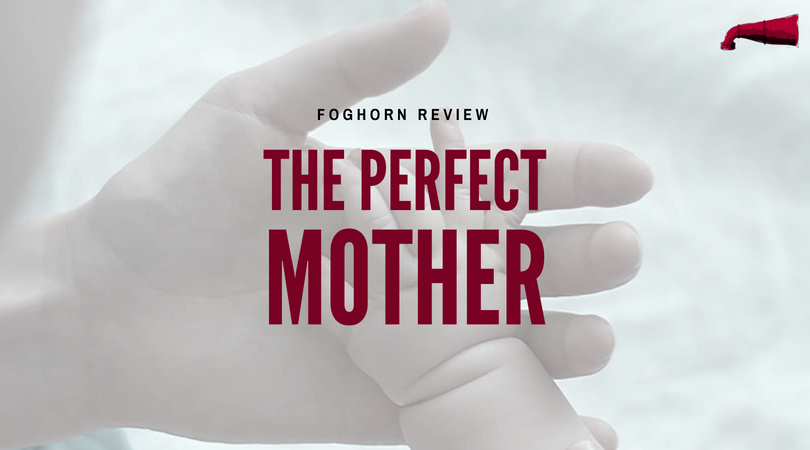 The Perfect Mother Book Review