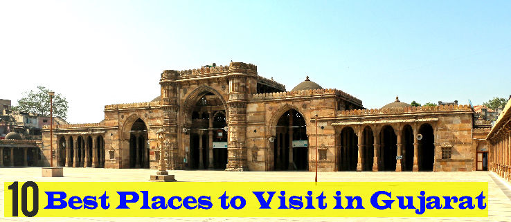 10 Best Places to Visit in Gujarat