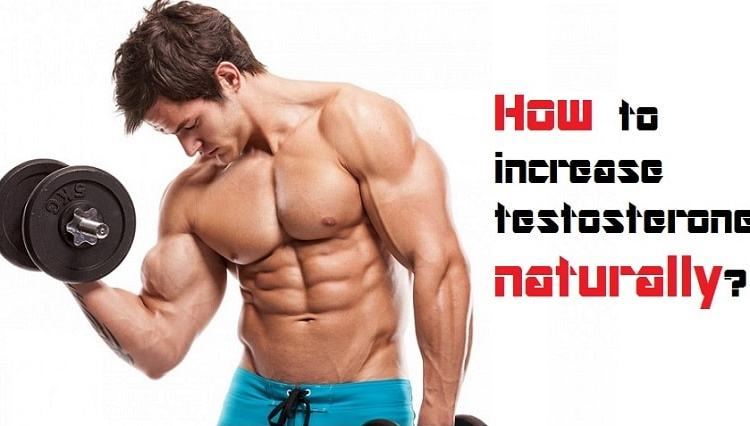 increase testosterone naturally