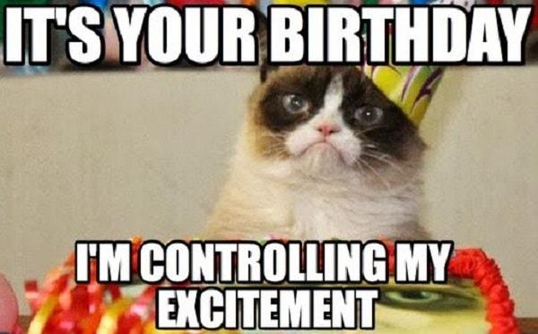 controling my excitement birthday meme