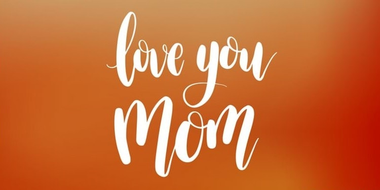 Charming I Love You Mom Quotes