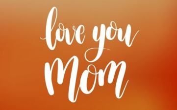 love you mom quotes & text messages