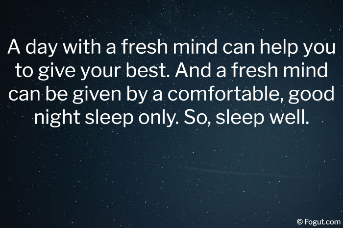 A day with a fresh mind can help you to give your best