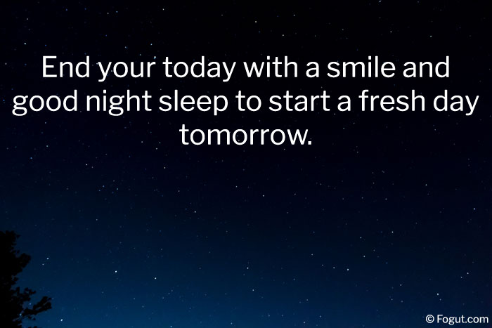 end your today with a smile