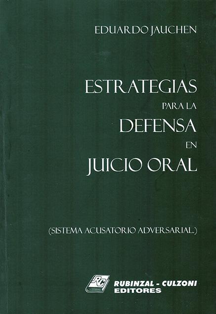 Estrategias para la defensa en juicio oral