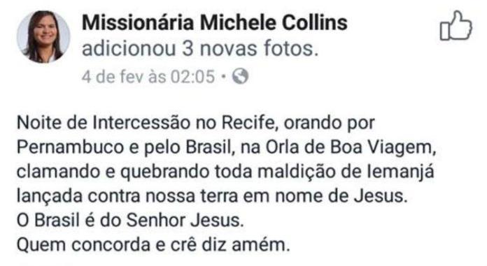 Postagem polêmica da vereadora evangélica, em Recife, Michele Collins,