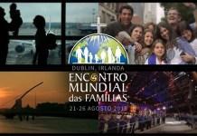 Encontro Mundial das Famílias, evento da Igreja Católica, acontecerá entre 21 e 26 de agosto, na Irlanda