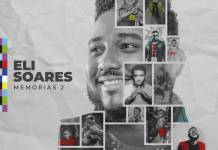 Memórias 2 é o novo álbum de Eli Soares