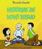 """""""Histórias de Vovô Tetsuo"""""""