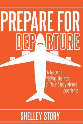 Cover of the book Prepare for Departure by Shelley Story.