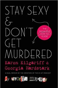Cover of the book Stay Sexy and Don't Get Murdered.