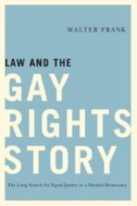 Cover of the book law and the gay rights story.
