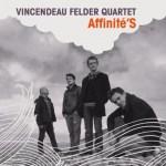 vincendeau-felder-quartet_affinites