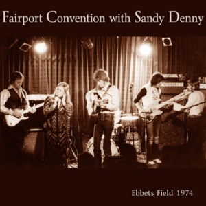 Fairport Convention With Sandy Denny Live At Ebbets Field 1974
