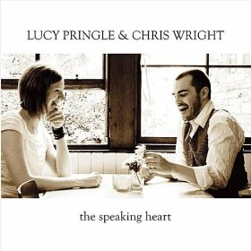 LUCY PRINGLE & CHRIS WRIGHT The Speaking Heart
