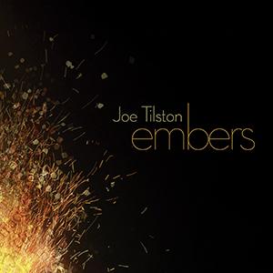 Joe Tilston Embers