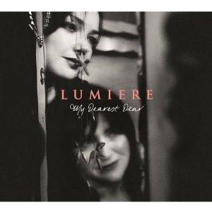 Lumiere My Dearest Dear