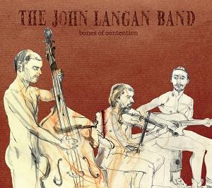 The John Langan Band BONES OF CONTENTION