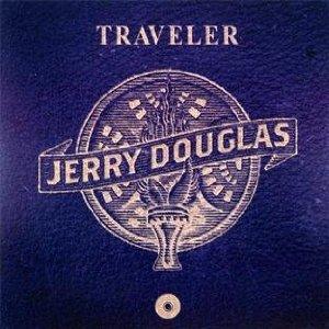 Jerry Douglas Traveler