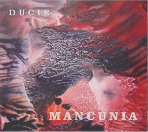 DUCIE Mancunia