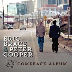 The Comeback Album Eric Brace & Peter Cooper