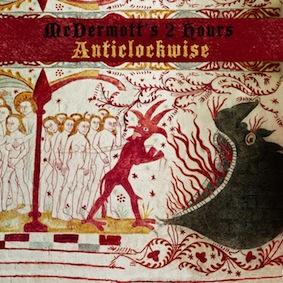 Anticlockwise - McDermotts 2 Hours
