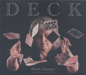 MARK GAMON WITH THE THURSDAY BAND Deck