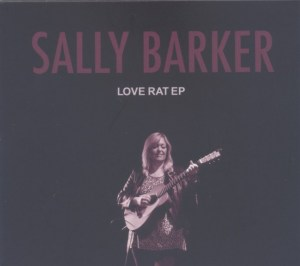 SALLY BARKER – Love Rat EP (Old Dog Records 015)