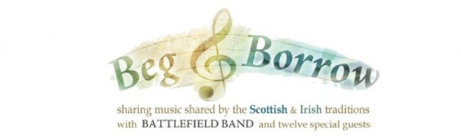 Battlefield Band and guests Beg & Borrow