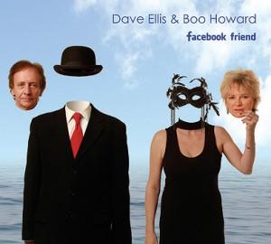 DAVE ELLIS & BOO HOWARD Facebook Friend