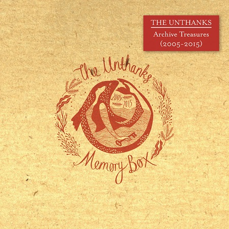 Unthanks celebrate ten years with a box of memories