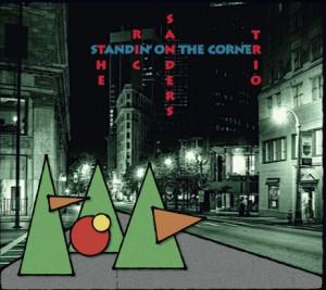 RIC SANDERS' TRIO – Standin' On The Corner