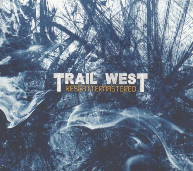 Trail West - Rescattermastered