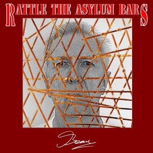 Rattle The Asylum Bars